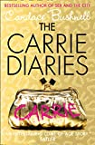 Bushnell, Candace: Carrie Diaries (The Carrie Diaries)