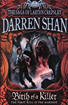 Birth 0f A Killer by Darren Shan