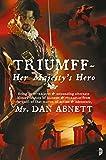 Abnett, Dan: Triumff: Her Majesty's Hero