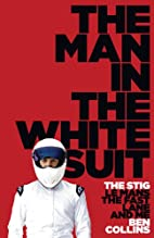 The Man in the White Suit : the Stig, Le…