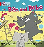 Waddell, Martin: Ben and Bobo (Collins Big Cat)