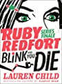 Blink and You Die (Ruby Redfort) - Lauren Child