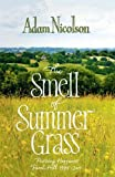 Nicolson, Adam: The Smell of Summer Grass