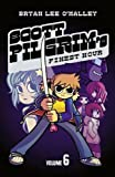 Bryan Lee O'Malley: Scott Pilgrim's Finest Hour, Volume 6 (10) by O'Malley, Bryan Lee [Paperback (2010)]
