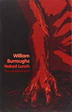Naked Lunch: The Restored Text by William…