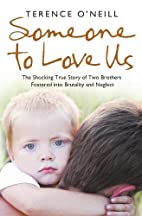 Someone to Love Us: The shocking true story…