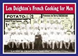 Len Deighton: Len Deighton's French Cooking for Men