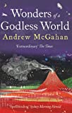 McGahan, Andrew: Wonders of a Godless World
