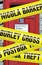 Burley Cross Postbox Theft by Nicola Barker