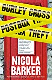 Barker, Nicola: Burley Cross Postbox Theft