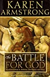 Karen Armstrong: Battle For God