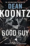 Koontz, Dean R.: The Good Guy