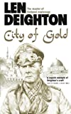 Deighton, Len: City of Gold