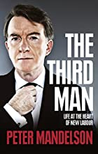 The Third Man: Life at the Heart of New…