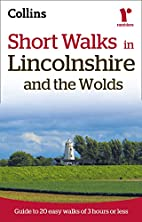 Ramblers Short Walks in Lincolnshire and the…
