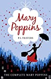 Travers, P. L.: Mary Poppins - The Complete Collection