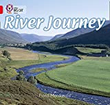 MacDonald, Fiona: River Journey (Collins Big Cat)