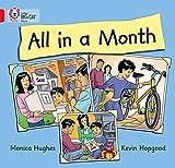 Hughes, Monica: All in a Month (Collins Big Cat)