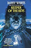 Wurts, Janny: Keeper of the Keys: Book 2 of the Cycle of Fire