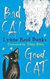 Banks, Lynne Reid: Bad Cat, Good Cat