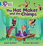 The Hat Maker and the Chimps by Adam…