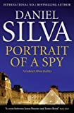 Silva: Portrait of a Spy by Silva,Daniel. [2011] Hardcover