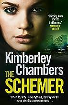 The Schemer by Kimberley Chambers
