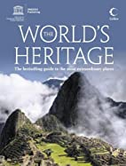 The World's Heritage: The best-selling guide…