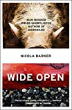 Nicola Barker: Wide Open