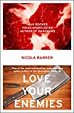 Nicola Barker: Love Your Enemies