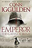 Iggulden, Conn: Gates of Rome (Emperor Series)