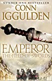 Iggulden, Conn: Field of Swords (Emperor Series)