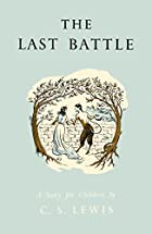 The Last Battle (Chronicles/Narnia Celebratn…