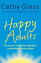 Happy Adults by Cathy Glass