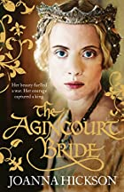 Agincourt Bride by Joanna Hickson
