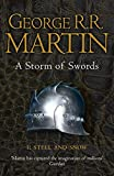 Martin, George R. R.: A Storm of Swords: Steel and Snow: Book 3 Part 1 of a Song of Ice and Fire