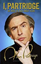 I, Partridge: We Need to Talk about Alan by…
