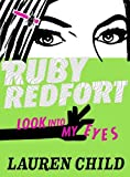 Child, Lauren: Look Into My Eyes (Ruby Redfort)