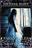Marr, Melissa: Faery Tales and Nightmares