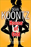 Dean R. Koontz: House of Odd