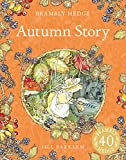 Barklem, Jill: Autumn Story (Brambly Hedge)