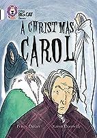 Collins Big Cat - Christmas Carol:…