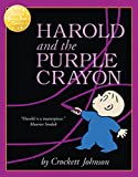 Johnson, Crockett: Harold and the Purple Crayon (Essential Picture Book Classics)