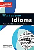 Anderson, Sandra: Collins Work on Your Idioms