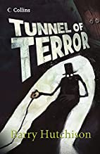 Tunnel of Terror (Read On) by Barry…