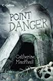 MacPhail, Catherine: Point Danger (Read On)