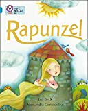 Beck, Ian: Rapunzel: Topaz/Band 13 (Collins Big Cat)