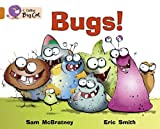 McBratney, Sam: Bugs!: Band 6/ Orange (Collins Big Cat)