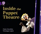 Llewellyn, Claire: Inside the Puppet Theatre: Band 8/ Purple (Collins Big Cat)