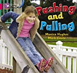 Hughes, Monica: Pushing and Pulling: Band 01a/Pink A (Collins Big Cat)